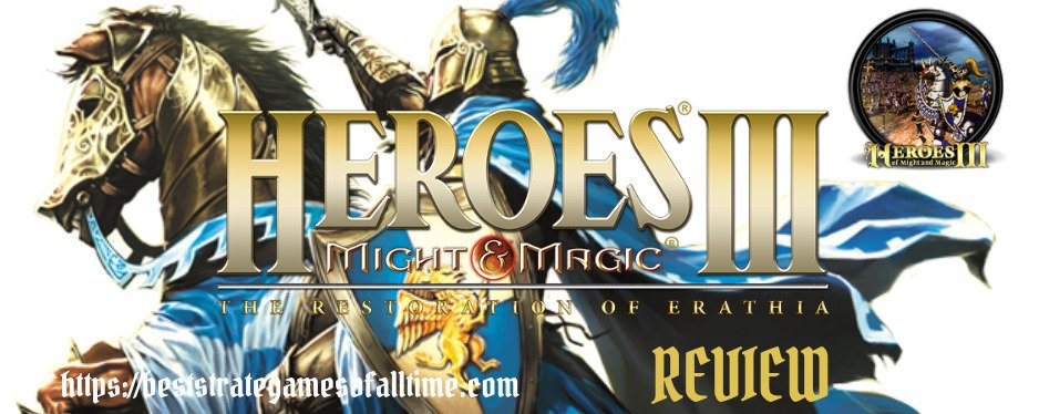 Heroes Of Might And Magic 3 Review