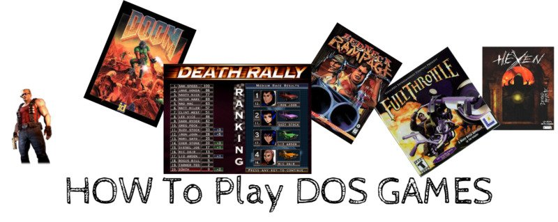How To Play DOS Games